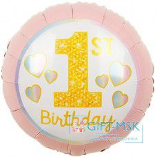 Фольгированный круг 1-ый День Рождения Девочки